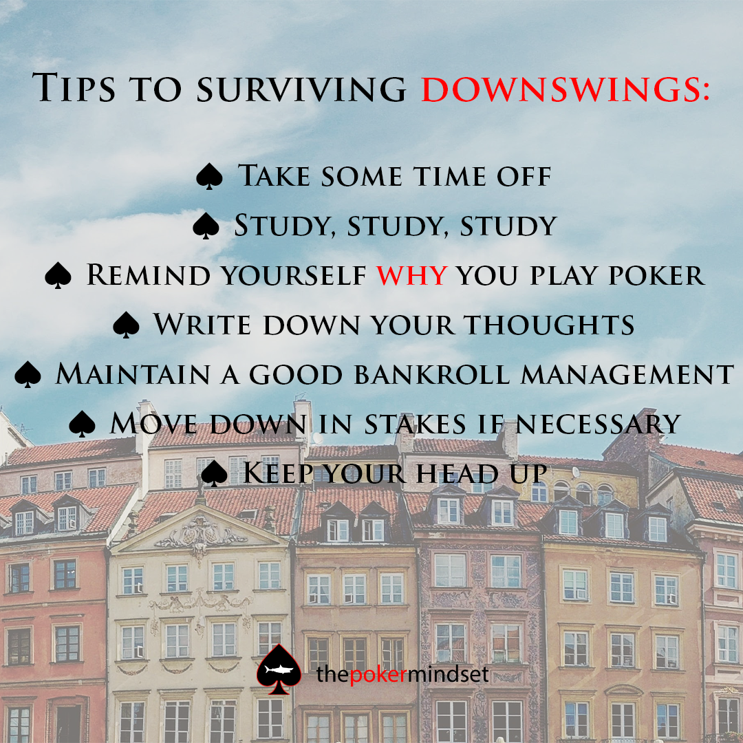 Tips To Surviving Downswings