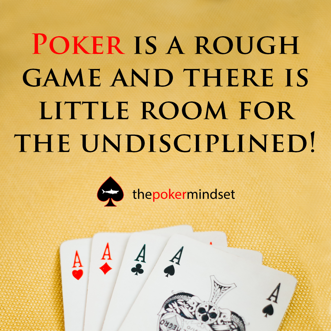 Reasons Poker Players Lose Discipline