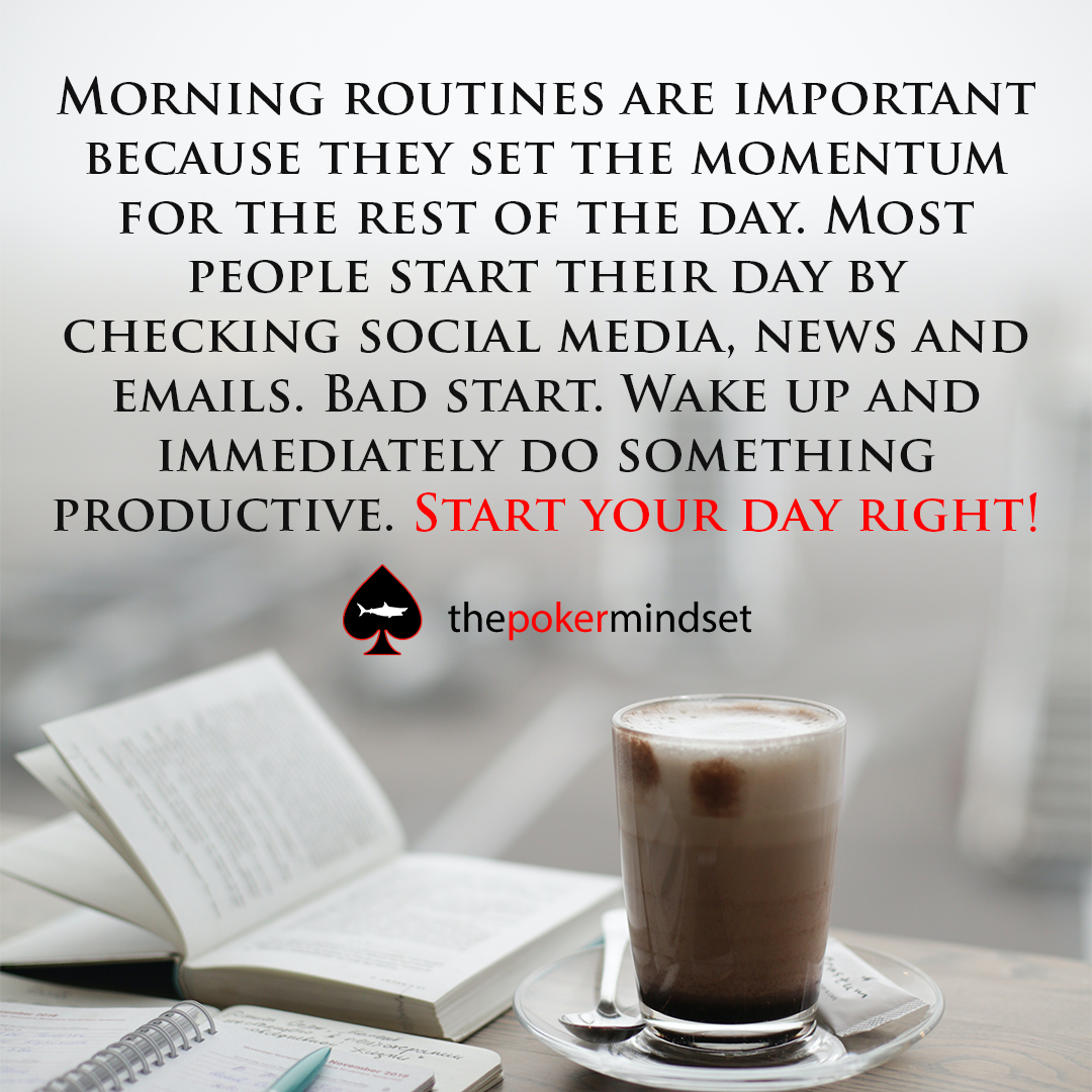 Powerful Morning Routine For Poker Players