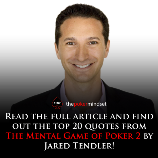 Top 20 Quotes From The Mental Game Of Poker 2 By Jared Tendler